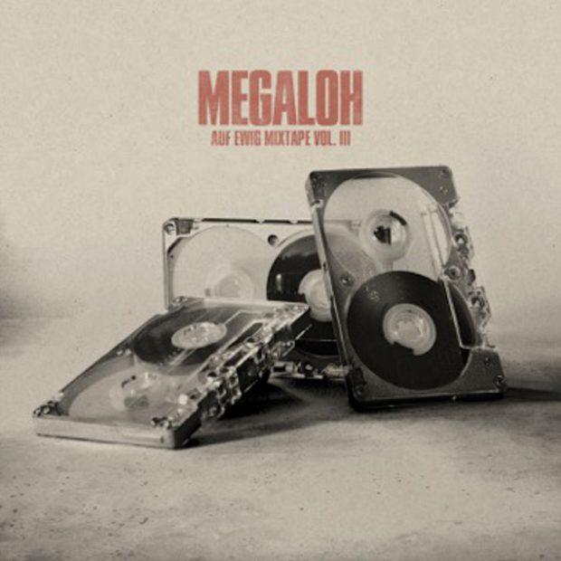 Megaloh - Auf Ewig 3